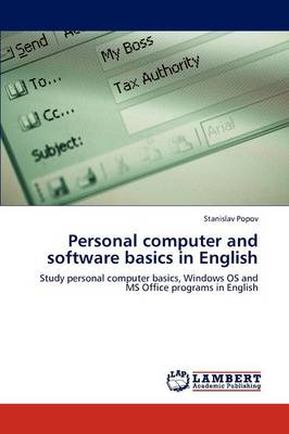 Personal Computer and Software Basics in English (Paperback)