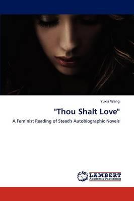 Thou Shalt Love (Paperback)