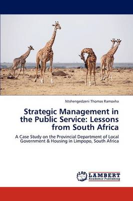 Strategic Management in the Public Service: Lessons from South Africa (Paperback)