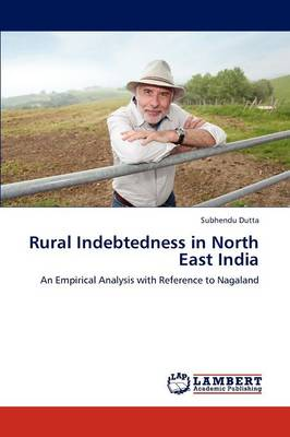 Rural Indebtedness in North East India (Paperback)