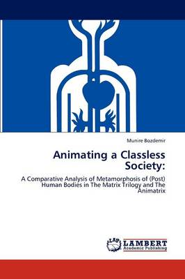 Animating a Classless Society (Paperback)