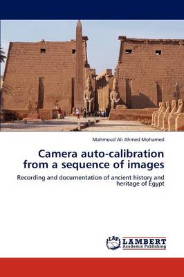 Camera Auto-Calibration from a Sequence of Images (Paperback)
