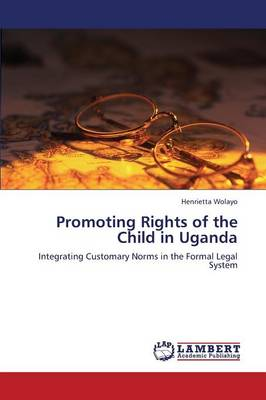 Promoting Rights of the Child in Uganda (Paperback)