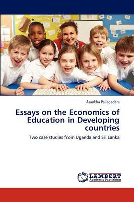 Essays on the Economics of Education in Developing Countries (Paperback)