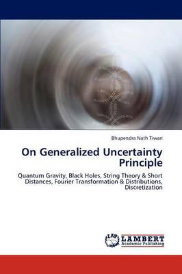 On Generalized Uncertainty Principle (Paperback)