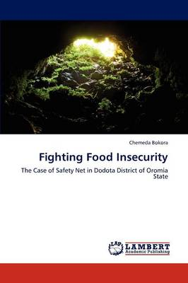 Fighting Food Insecurity (Paperback)