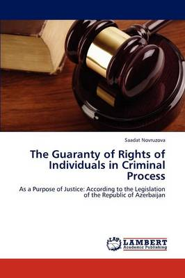 The Guaranty of Rights of Individuals in Criminal Process (Paperback)