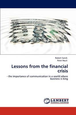 Lessons from the Financial Crisis (Paperback)