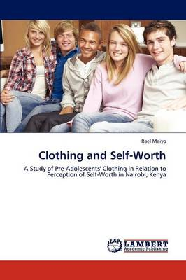 Clothing and Self-Worth (Paperback)