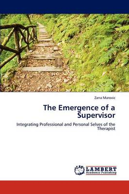 The Emergence of a Supervisor (Paperback)