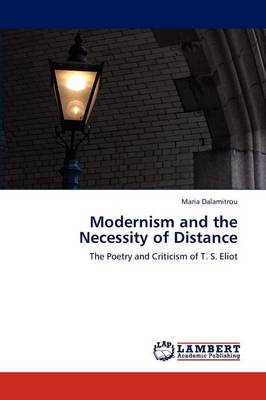 Modernism and the Necessity of Distance (Paperback)