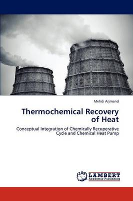 Thermochemical Recovery of Heat (Paperback)
