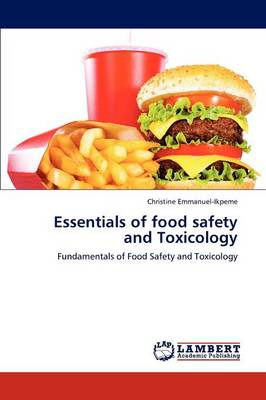 Essentials of Food Safety and Toxicology (Paperback)