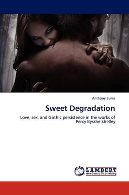 Sweet Degradation (Paperback)