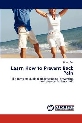 Learn How to Prevent Back Pain (Paperback)
