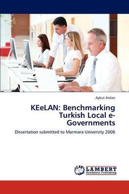 Keelan: Benchmarking Turkish Local E-Governments (Paperback)