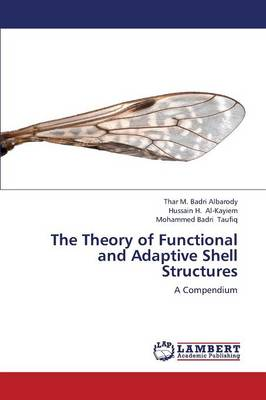 The Theory of Functional and Adaptive Shell Structures (Paperback)
