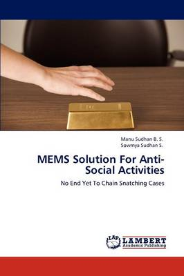 Mems Solution for Anti-Social Activities (Paperback)