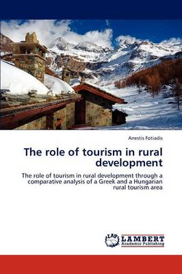The Role of Tourism in Rural Development (Paperback)