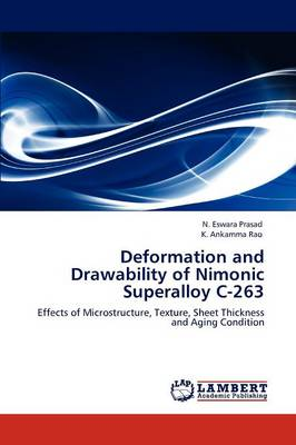 Deformation and Drawability of Nimonic Superalloy C-263 (Paperback)