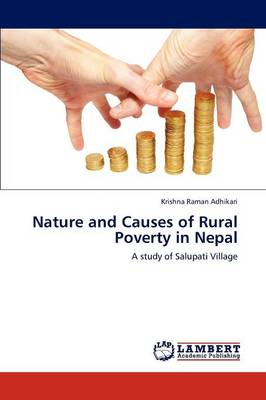 Nature and Causes of Rural Poverty in Nepal (Paperback)