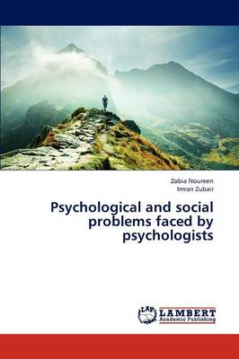 Psychological and Social Problems Faced by Psychologists (Paperback)