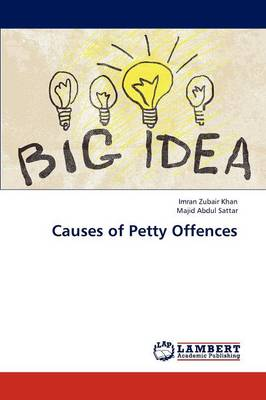 Causes of Petty Offences (Paperback)