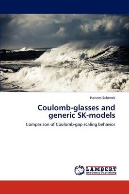 Coulomb-Glasses and Generic Sk-Models (Paperback)