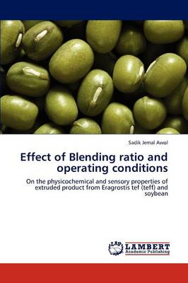 Effect of Blending Ratio and Operating Conditions (Paperback)