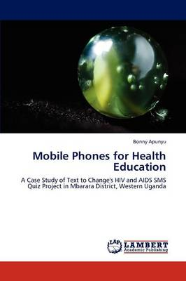 Mobile Phones for Health Education (Paperback)