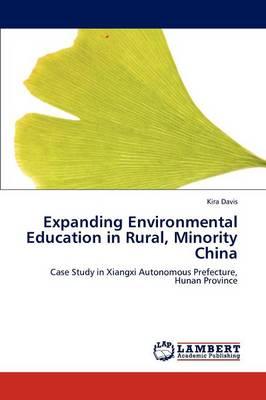 Expanding Environmental Education in Rural, Minority China (Paperback)