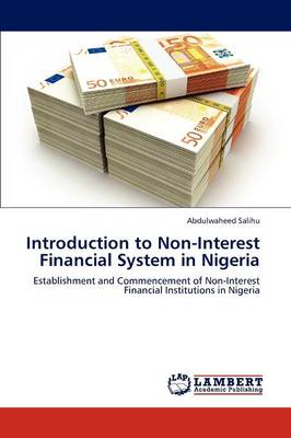Introduction to Non-Interest Financial System in Nigeria (Paperback)