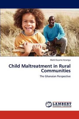 Child Maltreatment in Rural Communities (Paperback)