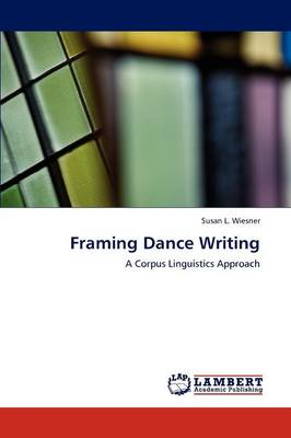 Framing Dance Writing (Paperback)