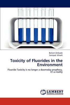 Toxicity of Fluorides in the Environment (Paperback)