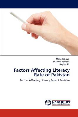 Factors Affecting Literacy Rate of Pakistan (Paperback)
