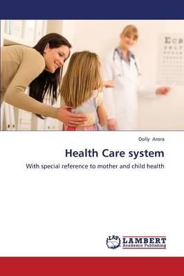 Health Care System (Paperback)
