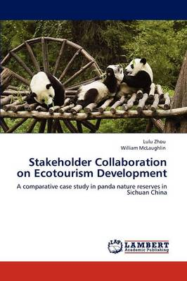 Stakeholder Collaboration on Ecotourism Development (Paperback)