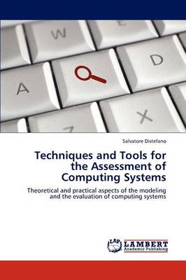 Techniques and Tools for the Assessment of Computing Systems (Paperback)