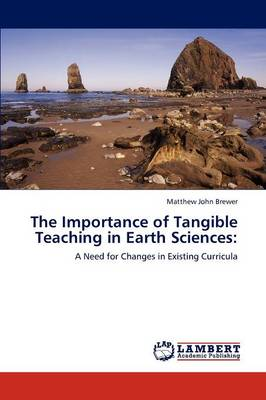 The Importance of Tangible Teaching in Earth Sciences (Paperback)