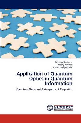 Application of Quantum Optics in Quantum Information (Paperback)