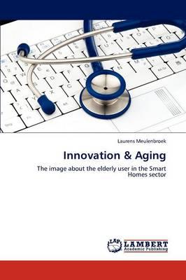 Innovation & Aging (Paperback)