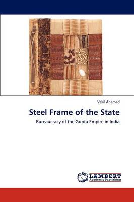 Steel Frame of the State (Paperback)