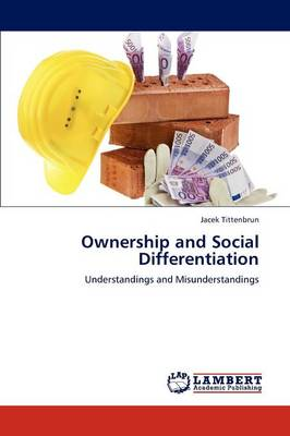 Ownership and Social Differentiation (Paperback)