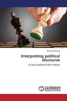 Interpreting Political Discourse (Paperback)