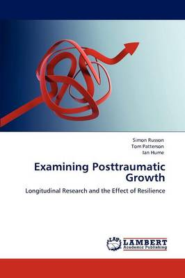 Examining Posttraumatic Growth (Paperback)
