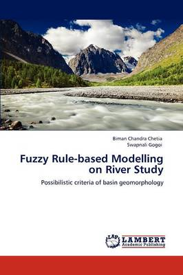 Fuzzy Rule-Based Modelling on River Study (Paperback)