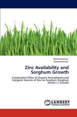 Zinc Availability and Sorghum Growth (Paperback)