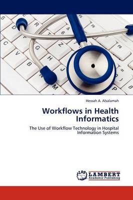 Workflows in Health Informatics (Paperback)