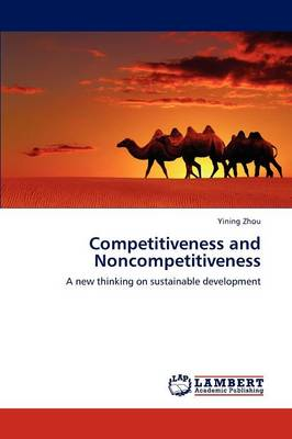 Competitiveness and Noncompetitiveness (Paperback)
